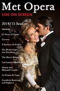 The Met Opera Live in HD 2014/15 Season