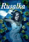 Met Opera Live in HD 2016/17 Season: Rusalka