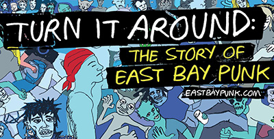 Turn It Around: The Story of East Bay Punk