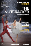 Bolshoi Ballet 17/18 Season: The Nutcracker - Encore!