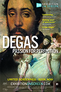 EXHIBITION On Screen 2018/19 Season: Degas - Passion for Perfection