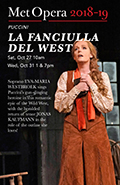 The Met Opera Live in HD 2018/19 Season: La Fanciulla del West