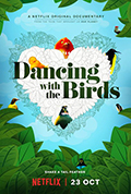 Dancing With The Birds & Ay Mariposa